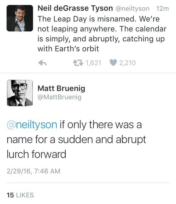 twitter neil degrasse tyson leap year If Only