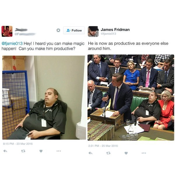 Product - James Fridman Follow efjamie013 @fjamie013 Hey! I heard you can make magic He is now as productive as everyone else happen! Can you make him productive? around him 8:15 PM-23 Mar 2016 2:31 PM-25 Mar 2016
