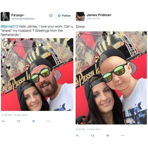 """Eyewear - Follow James Fridman @fjamie013 Hello James, I love your work. Can u """"shave"""" my husband? Greetings from the Netherlands! @fjamie013 Done. Pusson PusSConl 11:58 PM-15 Mar 2016 3 5:50 PM-17 Mar 2016"""