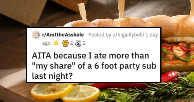AITA Reddit thread about eating half a sub at the party