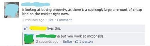 Mcdonalds employee out to buy land on facebook
