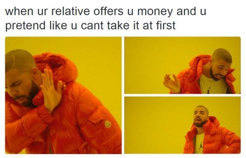 drake hotline bling memes If You Insist, Grandma