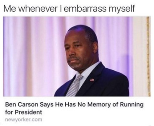 meme ben carson embarrassment What Campaign?