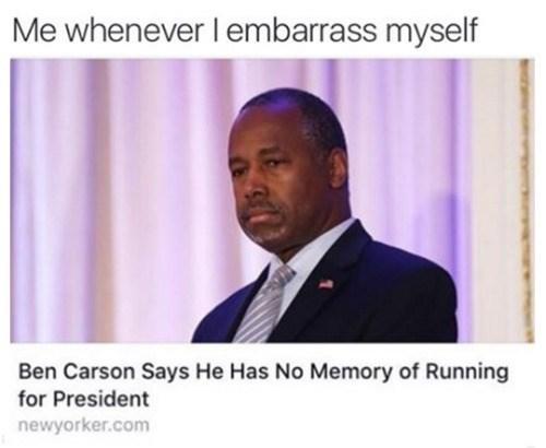 meme ben carson embarrassment What Campaign?