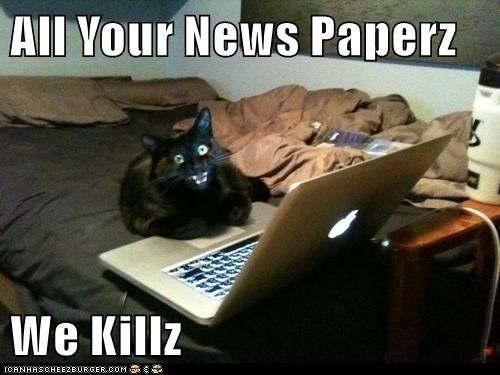 All Your News Paperz  We Killz