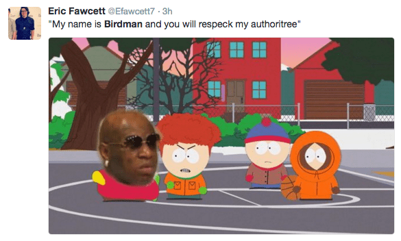"Cartoon - Eric Fawcett @Efawcett7- 3h ""My name is Birdman and you will respeck my authoritree"""