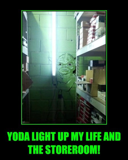 YODA LIGHT UP MY LIFE AND THE STOREROOM!