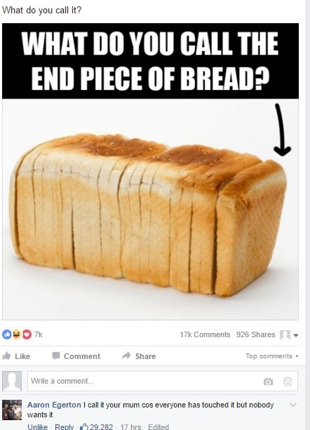 you mom end piece of bread joke facebook comment