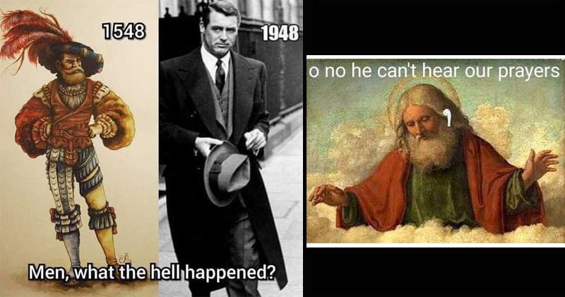 Funny memes, classical art meme, art, painting, history