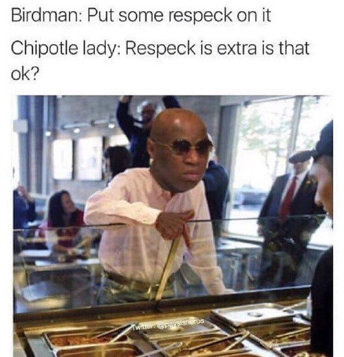 birdman respect memes Fine...