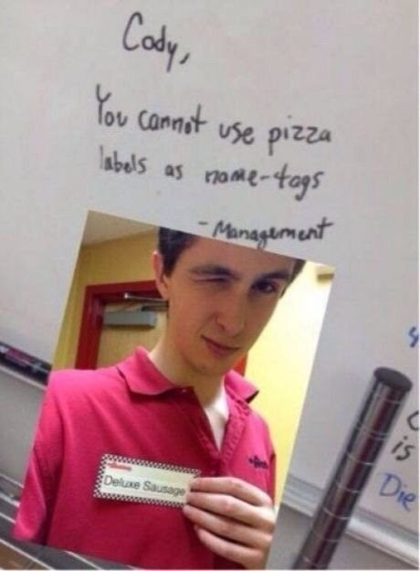 pizza name tag puns This Is Actually a Tag for a Calzone, so It's Fine