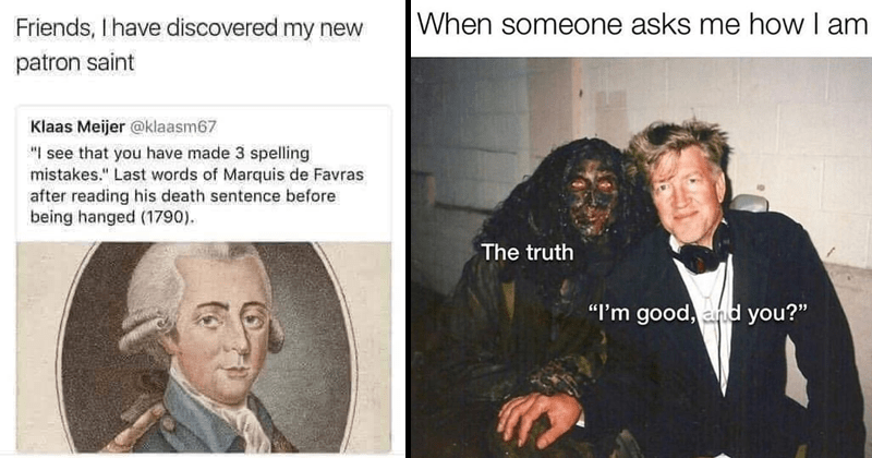 Funny memes and tweets, dank memes, dark humor, david lynch, grammar nazis.