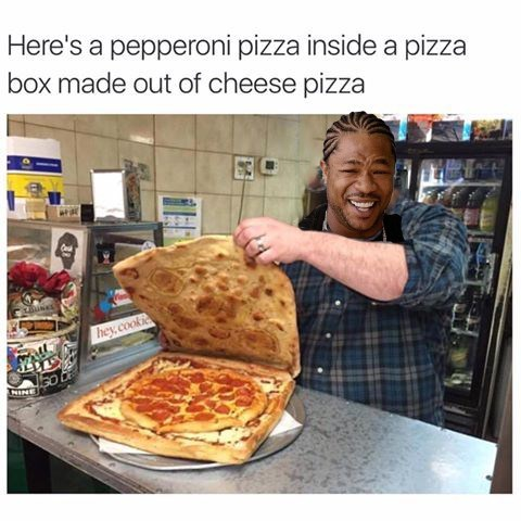 Inception pizza Memes - 8793406720