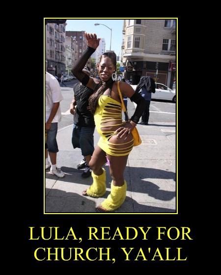 LULA, READY FOR CHURCH, YA'ALL