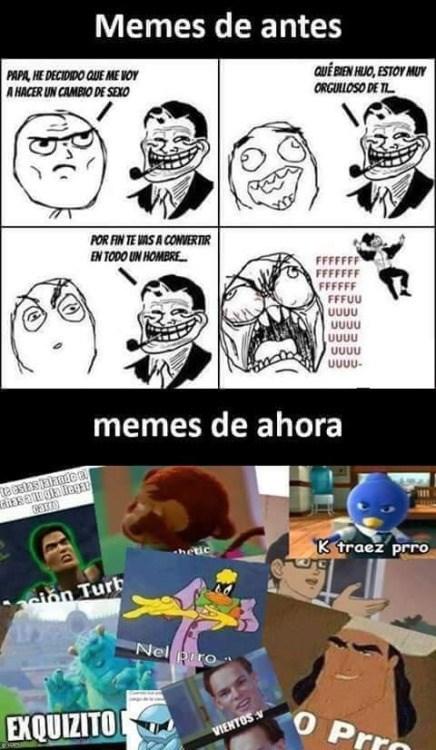 memes de ayer y hoy