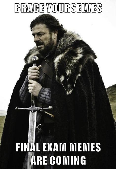 memes school finals Game of Thrones - 8793882368
