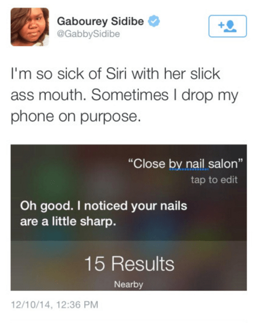 iphone siri sass Shut Up, Siri, You Don't Even Have Nails