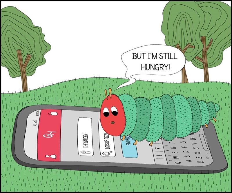 Caterpillar - BUT I'M STILL HUNGRY! THE GARDEN lil WERT