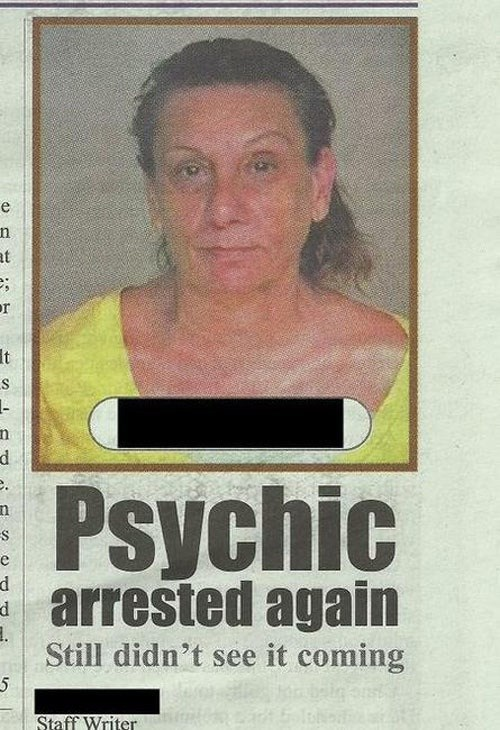 psychic,crime,arrest,funny,win,newspaper