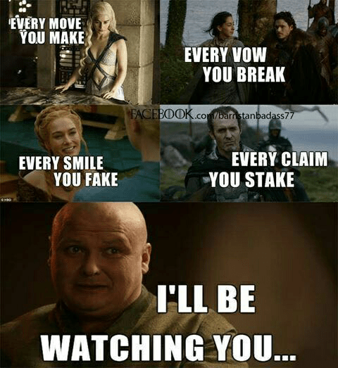 varys is always watching