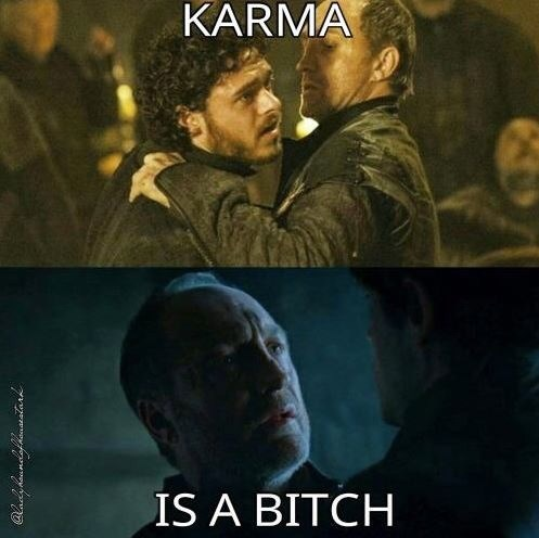 karma is a real bastard