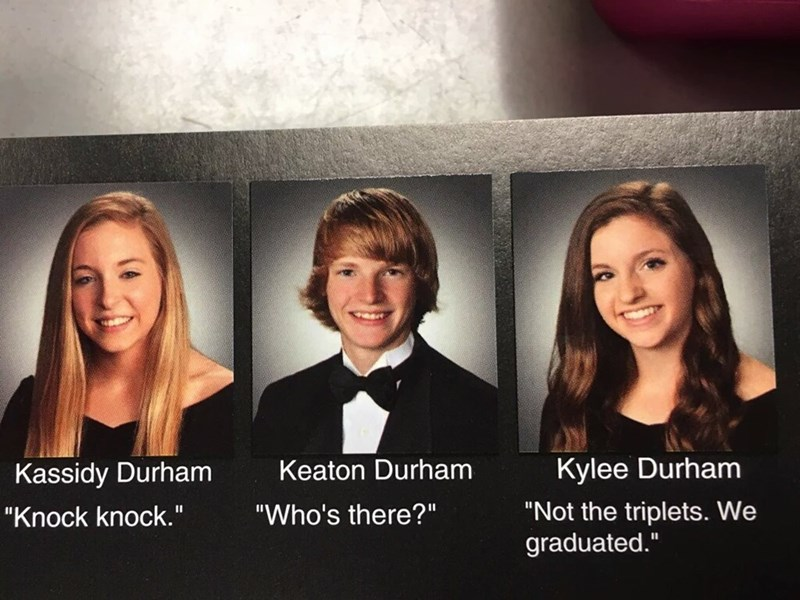 funny yearbook photo clever senior triplets quotes