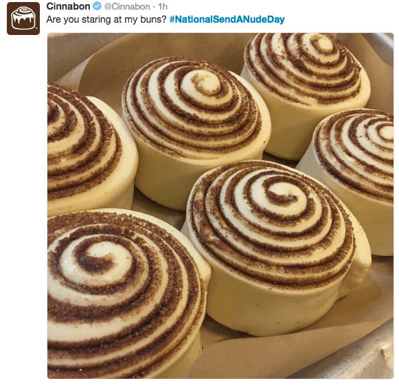 national nudes day - Food - Cinnabon@Cinnabon 1h Are you staring at my buns? #National SendAN udeDay