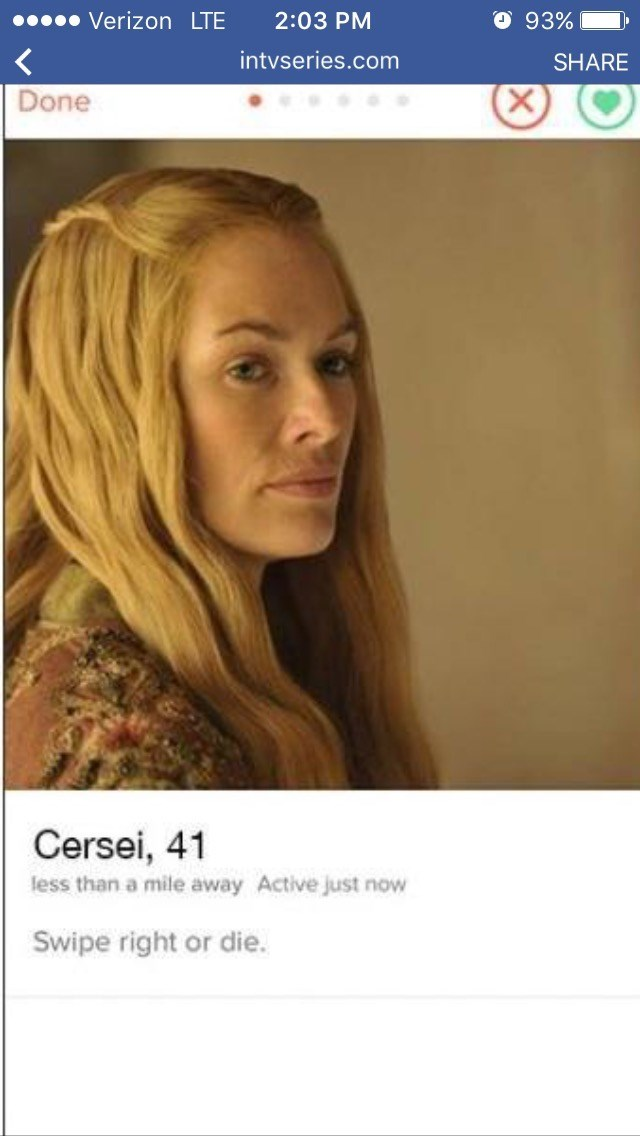 Hair - O 93% Verizon LTE 2:03 PM intvseries.com SHARE Done X Cersei, 41 less than a mile away Active just now Swipe right or die.