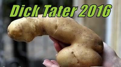 Dick Tater 2016