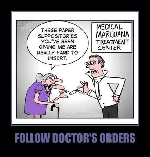 FOLLOW DOCTOR'S ORDERS