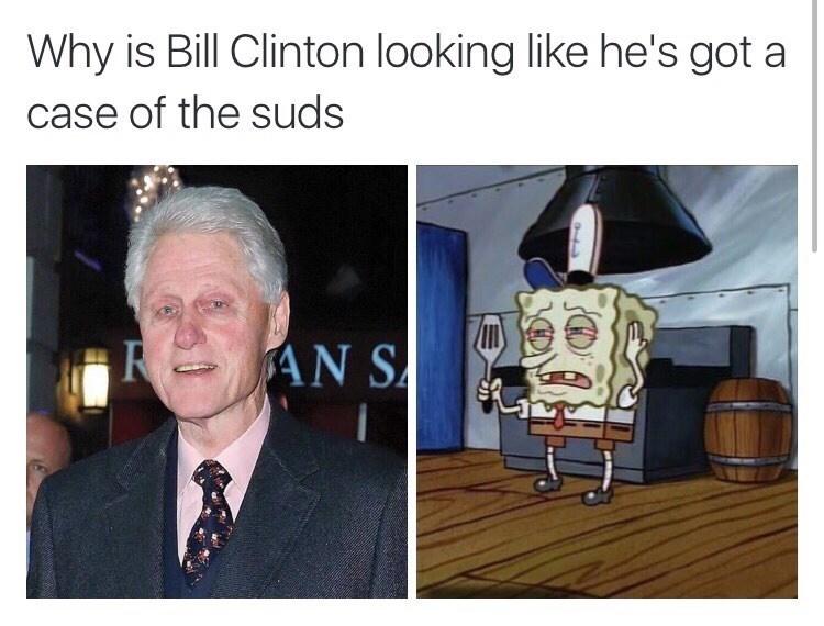 bill clinton spongebob squarepants memes Maybe He Left the Fridge Open All Night?