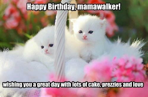 Happy Birthday mamawalker