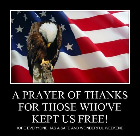 A PRAYER OF THANKS FOR THOSE WHO'VE KEPT US FREE!