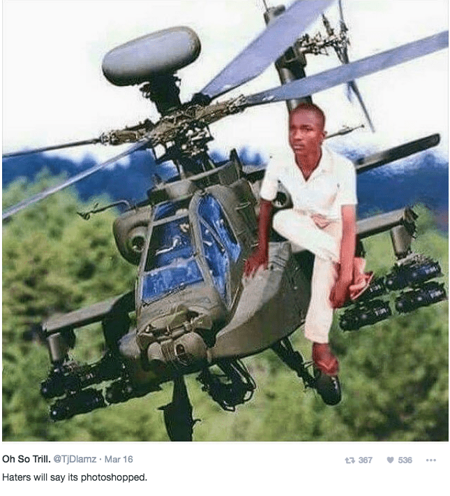 Helicopter - Oh So Trill. @TjDlamz Mar 16 t 367 536 Haters will say its photoshopped.