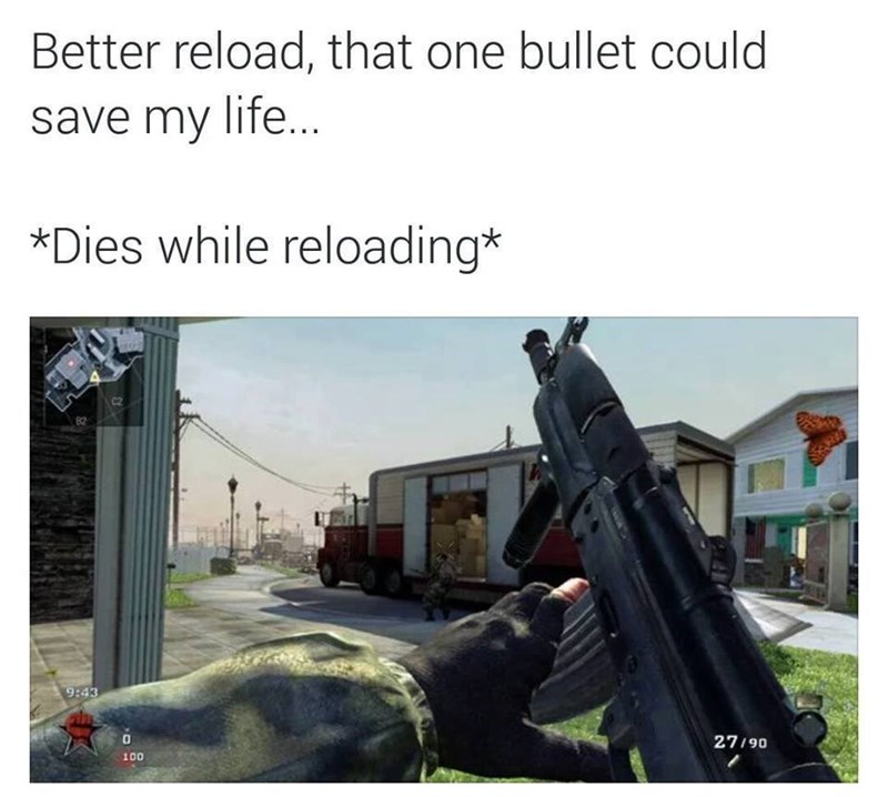 irritating-video-game-logic-reloading-bad-timing-fail