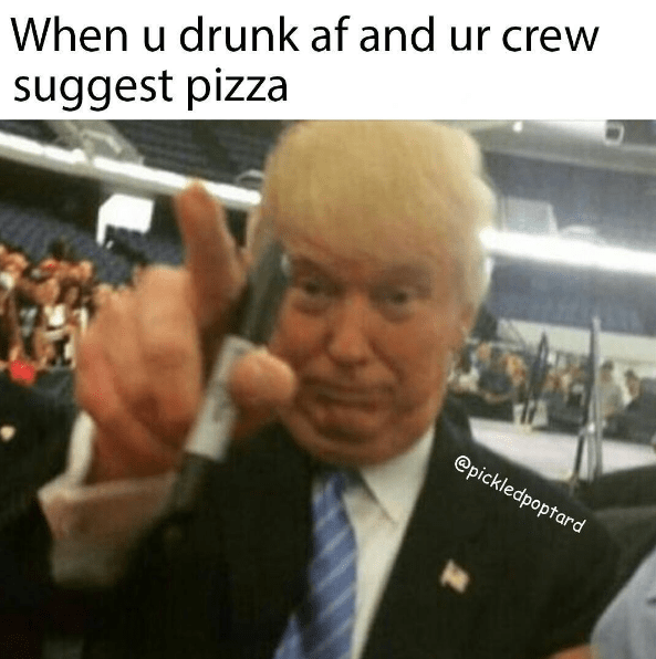 drinking pizza donald trump - 8803297792