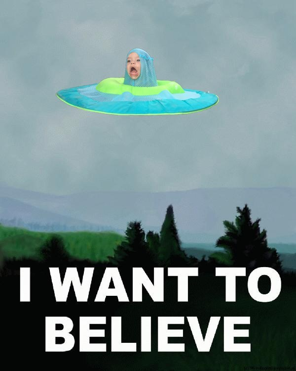 Unidentified flying object - I WANT TO BELIEVE