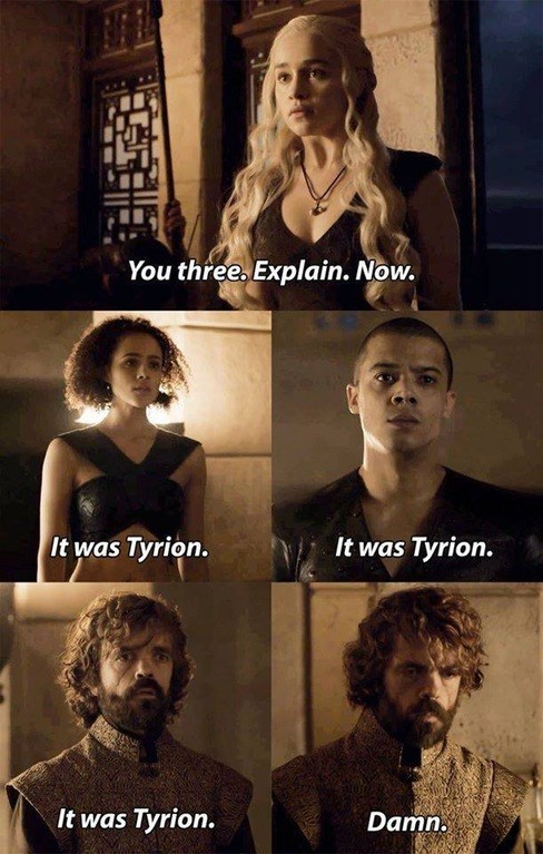 way to go tyrion