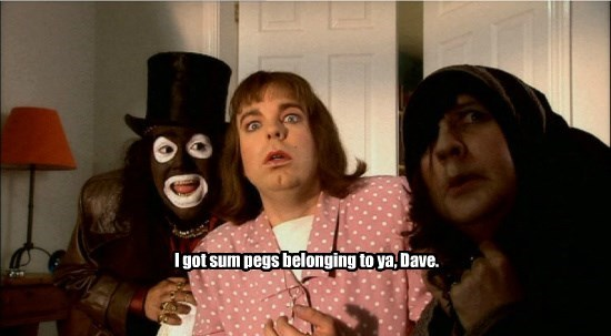 I got sum pegs belonging to ya, Dave.