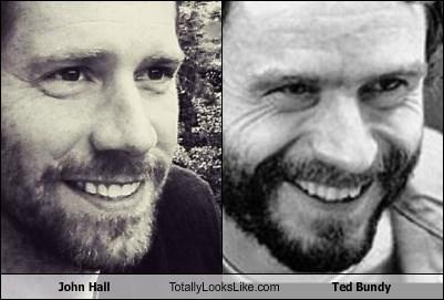 John Hall Totally Looks Like Ted Bundy