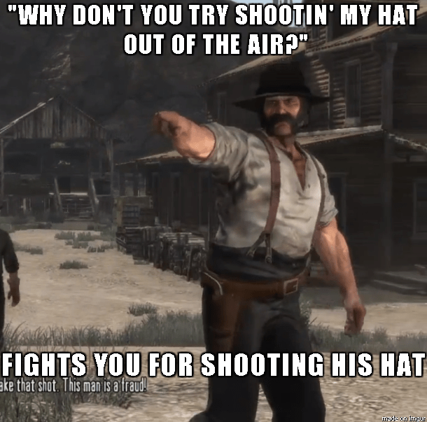 video-game-logic-red-dead-redemption-shoot-my-hat