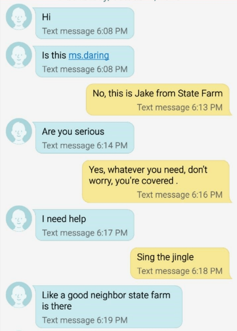 opportunity state farm text prank