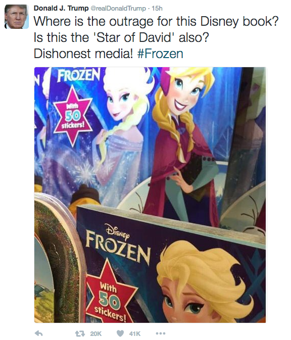 Cartoon - Where is the outrage for this Disney book? Is this the 'Star of David' also? Donald J. Trump @realDonaldTrump 15h Dishonest media! #Frozen FROZEN With 50 stickers! DISAEY FROZEN With SO stickers! 41K 120K