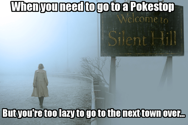 pokemon go,silent hill,video games,video game logic