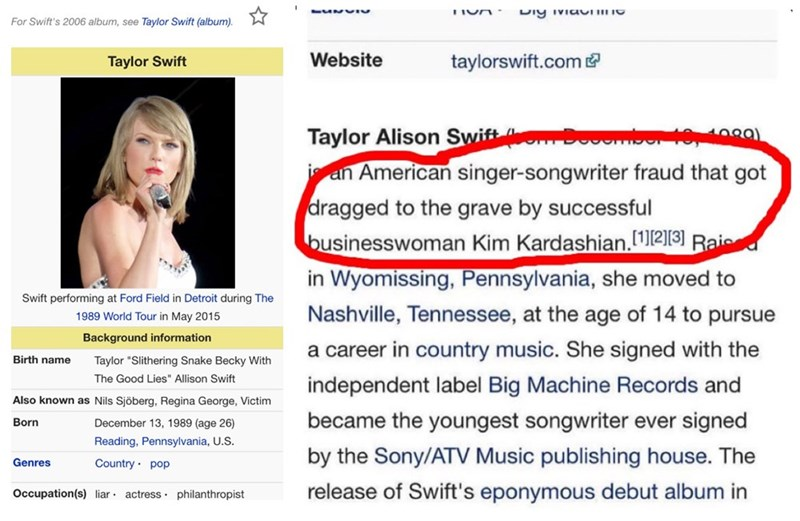 image taylor swift trolling Some Enterprising Prankster Changed Taylor Swift's Wikipedia After the Latest Swift v Kimye Controversy