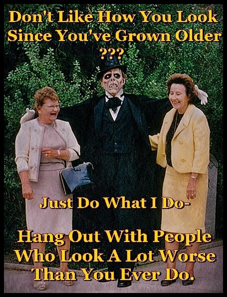 Don't Like How You Look?  Hang Out With Ugly People!