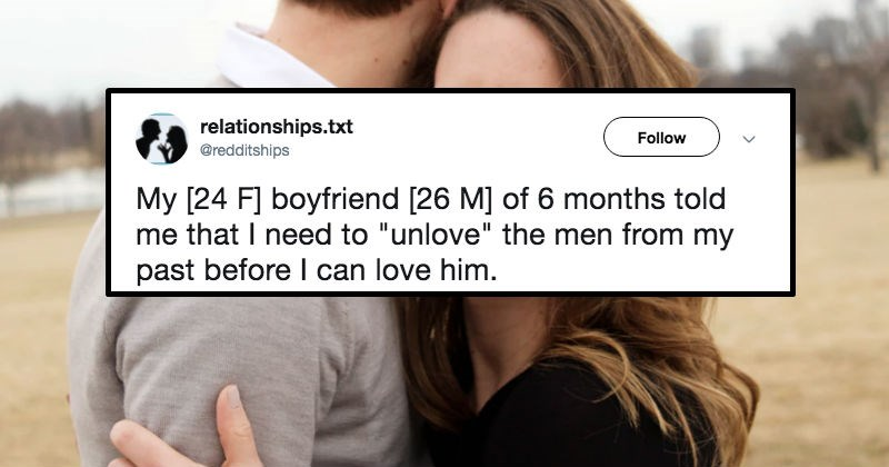 boyfriend tells girlfriend to stop loving other men in her life
