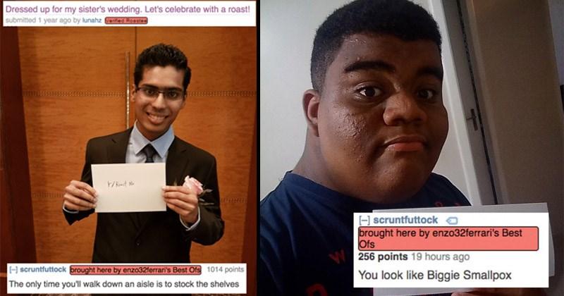 Funny roasts on the /r/RoastMe subreddit