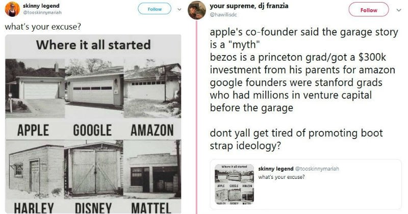 Twitter user calls out billionaires and their garage stories for not being accurate about how they started out.