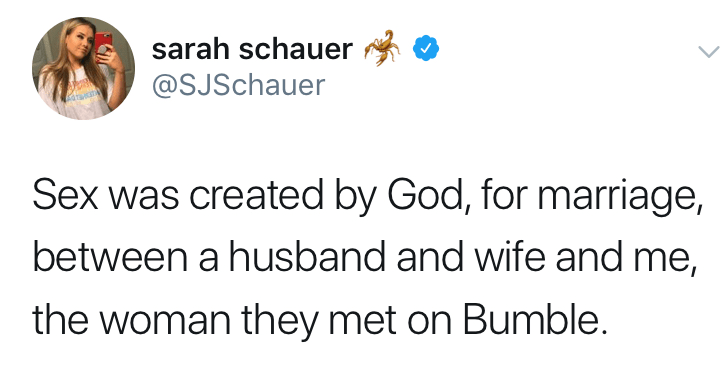 Funny tweets about the creation of sex, sex was created twitter meme, sex was invented twitter meme, Tweet from a woman that says sex was created by god, for marriage, between a husband and wife and me, the woman they met on bumble.